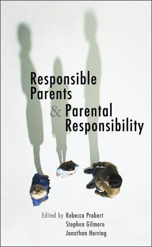 Responsible Parents and Parental Responsibility (Paperback)