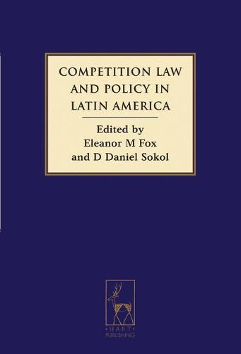 Competition Law and Policy in Latin America (Hardback)