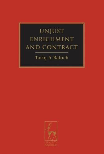 Unjust Enrichment and Contract (Hardback)