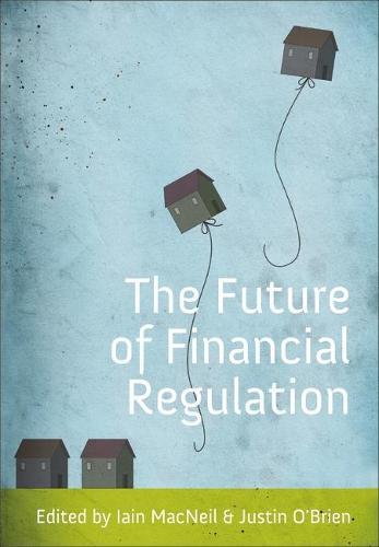 Future of Financial Regulation (Paperback)