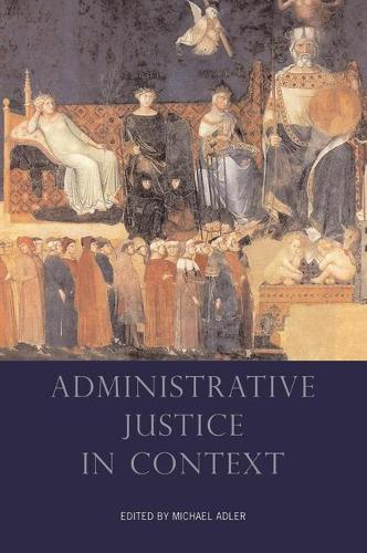 Administrative Justice in Context (Paperback)
