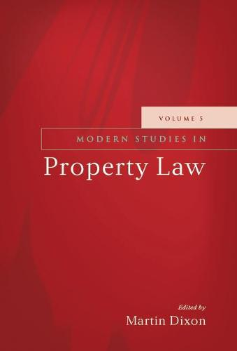 Modern Studies in Property Law: 5 (Hardback)