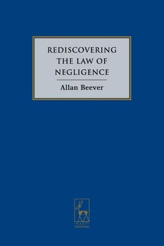 Rediscovering the Law of Negligence (Paperback)