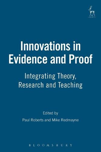 Innovations in Evidence and Proof: Integrating Theory, Research and Teaching (Paperback)