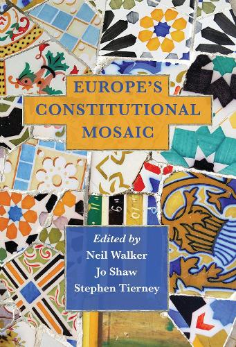 Europe's Constitutional Mosaic (Hardback)