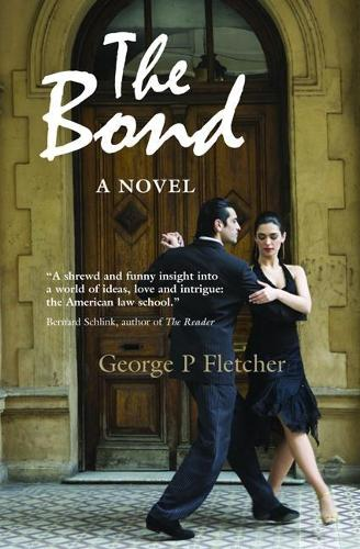 The Bond: A Novel (Paperback)