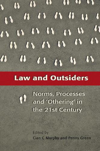 Law and Outsiders: Norms, Processes and Othering in the 21st Century (Paperback)