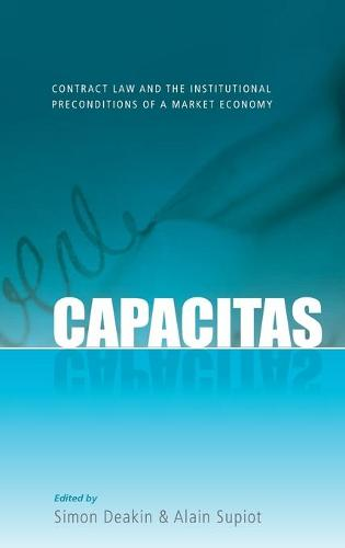 Capacitas: Contract Law and the Institutional Preconditions of a Market Economy (Hardback)