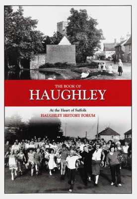 The Book of Haughley (Hardback)
