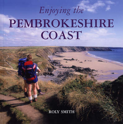 Enjoying the Pembrokeshire Coast National Park (Paperback)