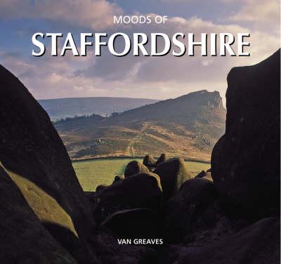 Moods of Staffordshire (Hardback)