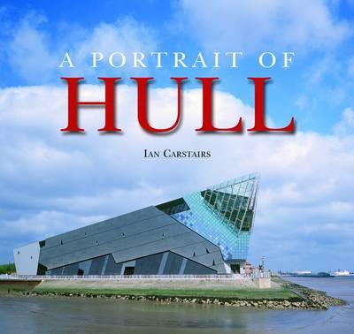 Portrait of Hull (Hardback)