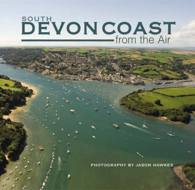 South Devon Coast from the Air (Hardback)