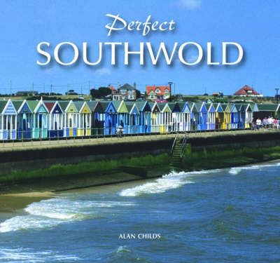 Perfect Southwold (Hardback)