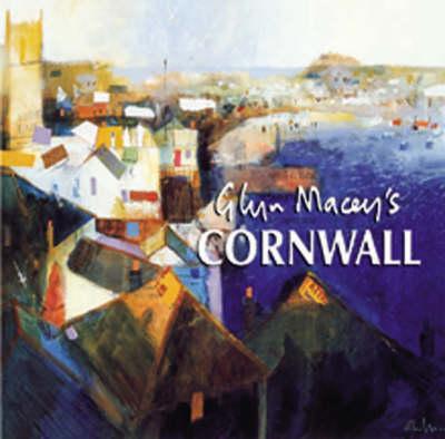 Glyn Macey's Cornwall (Hardback)