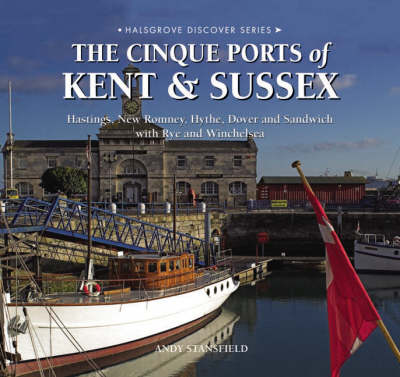 The Cinque Ports of Kent and Sussex (Hardback)