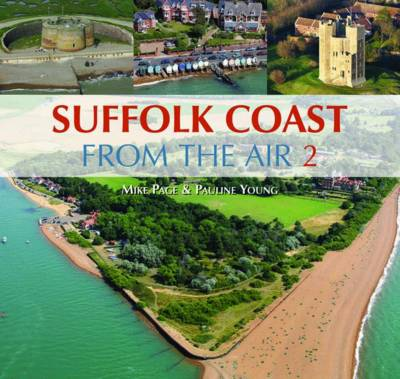 Suffolk Coast from the Air: v. 2 (Hardback)