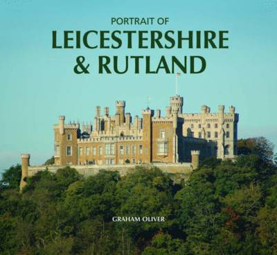Portrait of Leicestershire and Rutland (Hardback)