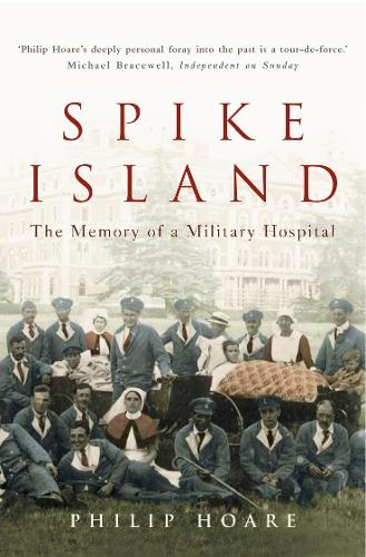 Spike Island: The Memory of a Military Hospital (Paperback)