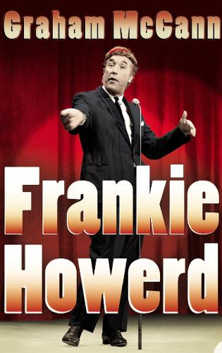 Frankie Howerd: Stand-Up Comic (Paperback)