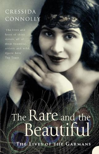 The Rare and the Beautiful: The Lives of the Garmans (Paperback)