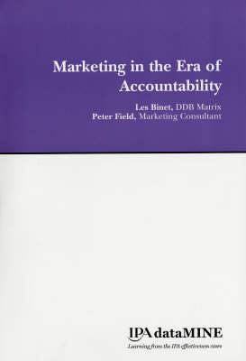 Marketing in the Era of Accountability: Identifying the Marketing Practices and Metrics That Truly Increase Profitability (Paperback)