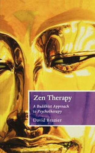 Zen Therapy: A Buddhist approach to psychotherapy (Paperback)