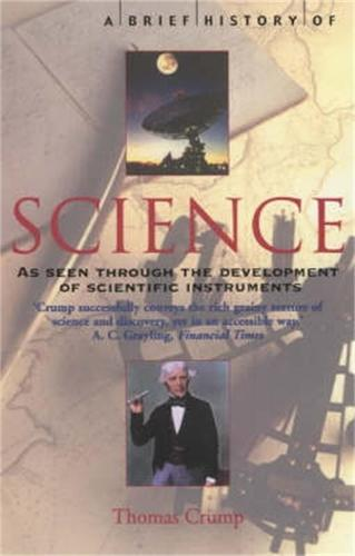 A Brief History of Science: through the development of scientific instruments - Brief Histories (Paperback)