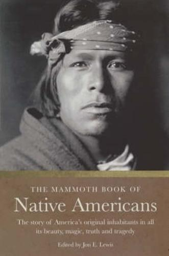 The Mammoth Book of Native Americans - Mammoth Books (Paperback)
