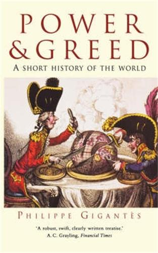 Power and Greed: A Short History of the World (Paperback)