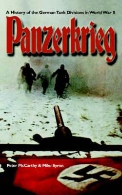 Panzerkrieg: The Rise and Fall of Hitler's Tank Divisions (Paperback)