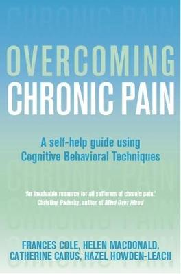 Overcoming Chronic Pain: A Books on Prescription Title - Overcoming Books (Paperback)