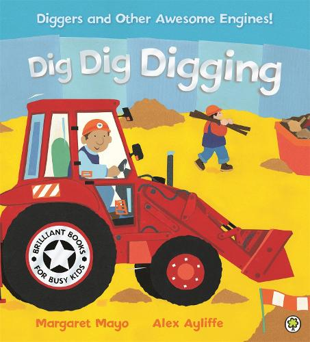 Awesome Engines: Dig Dig Digging Board Book - Awesome Engines (Paperback)