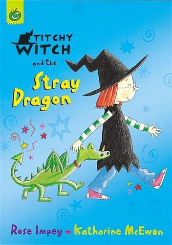 Titchy Witch And The Stray Dragon - Titchy Witch (Paperback)