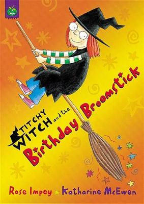 Titchy Witch: The Birthday Broomstick - Titchy Witch (Paperback)