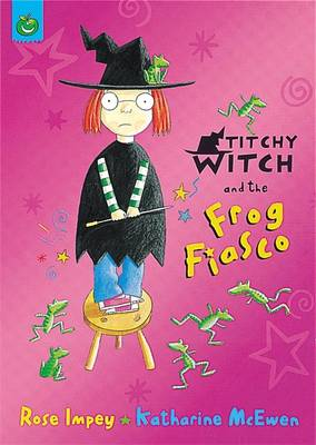 Titchy Witch And The Frog Fiasco (Paperback)