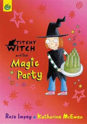 Titchy Witch And The Magic Party - Titchy Witch (Paperback)