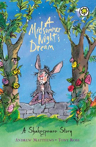 A Shakespeare Story: A Midsummer Night's Dream - A Shakespeare Story (Paperback)