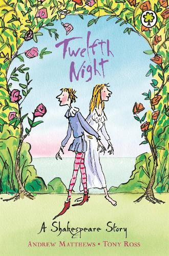 A Shakespeare Story: Twelfth Night - A Shakespeare Story (Paperback)