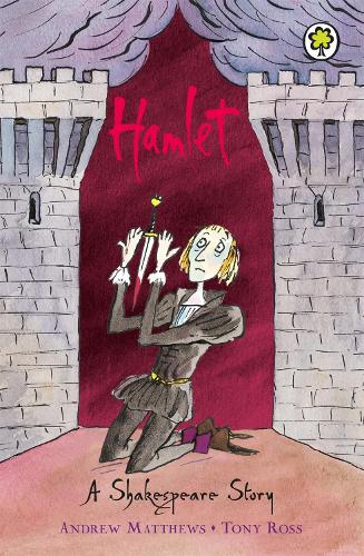 A Shakespeare Story: Hamlet - A Shakespeare Story (Paperback)
