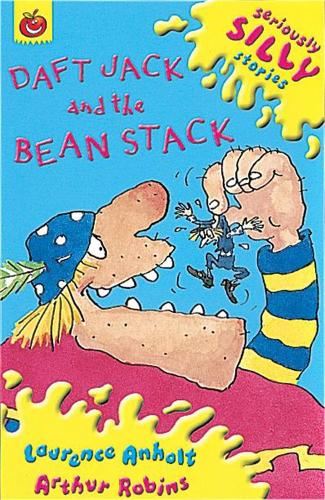 Seriously Silly Supercrunchies: Daft Jack and The Bean Stack - Seriously Silly Supercrunchies (Paperback)