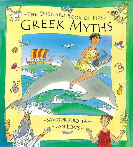 The Orchard Book of First Greek Myths (Hardback)
