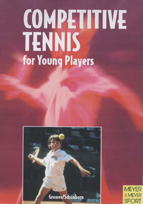 Competitive Tennis for Young Players (Paperback)