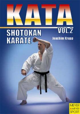 Shotokan Karate: Kata v. 2 (Paperback)