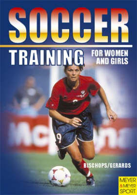 Soccer Training for Women and Girls (Paperback)