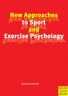 New Approaches to Sport and Exercise Psychology (Paperback)
