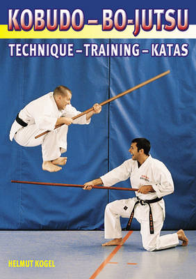 Kobudo-bo-jutsu: Technique, Training, Tactics (Paperback)