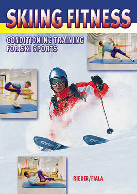Skiing Fitness: Conditioning Training for Ski Sports (Paperback)