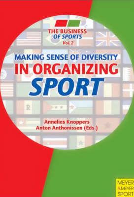 Making Sense of Diversity in Organizing Sport (Paperback)
