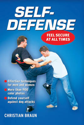 Self-Defense - Feel secure at all times (Paperback)